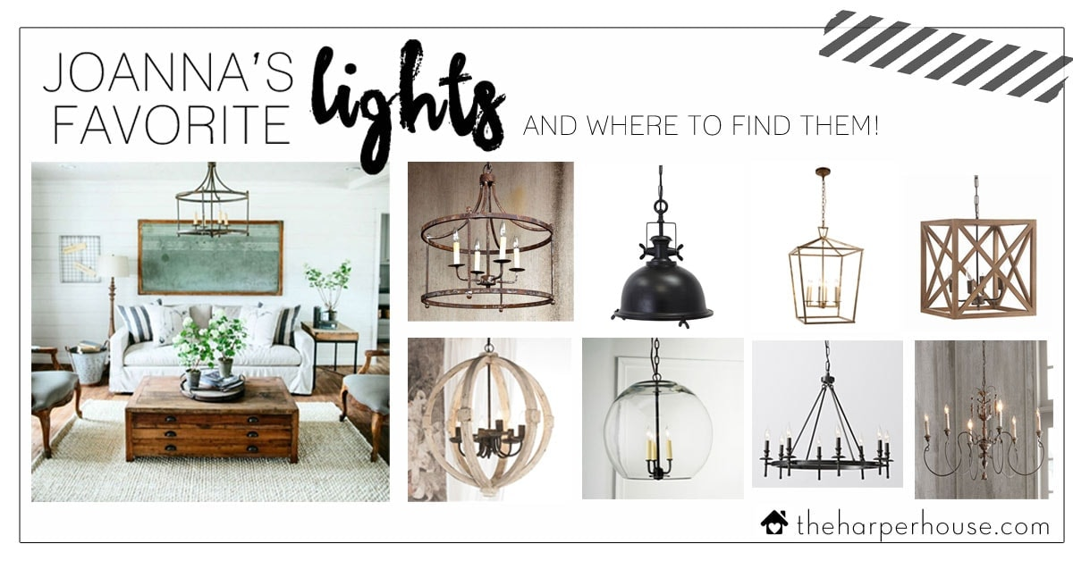 Joannau0026#39;s Favorite Light Fixtures for Fixer Upper Style : The Harper House