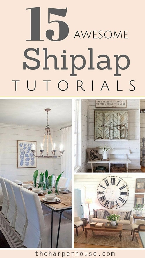 Would you like to install shiplap like you've seen on Fixer Upper? I've rounded up the 15 BEST shiplap tutorials from your favorite bloggers! #shiplap | The Harper House