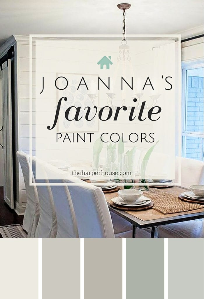 Joannas Five Favorite Fixer Upper Paint Colors Theharperhouse